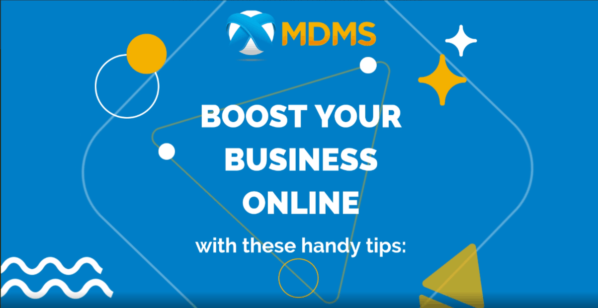 Boost Your Business Online with these Handy Tips - MDMS - Managed Digital Media Services Inc.
